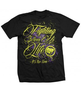 Camiseta Fighting Give Us Life - ITS OUR TURN