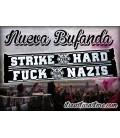 Bufanda Strike Hard - ITS OUR TURN