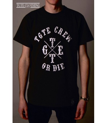 Camiseta TGTE or die - TGTE