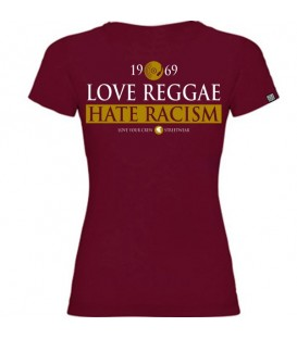 Camiseta Chica Love Reggae Hate Racism Granate - LOVE YOUR CREW