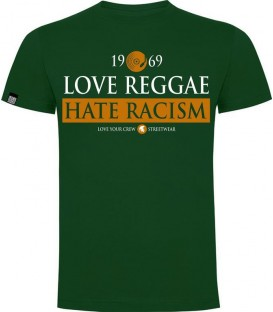 Love Reggae Hate Racism Verde - LOVE YOUR CREW