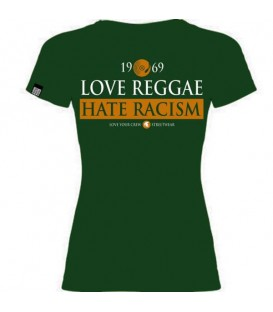 Camiseta Chica Love Reggae Hate Racism Verde - LOVE YOUR CREW