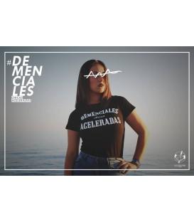 Camiseta Demenciales Chicas Aceleradas - BLOODBROTHERS