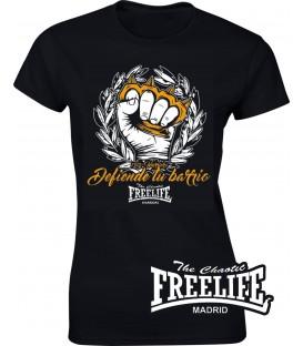 Camiseta Chica defiende tu barrio - FREELIFE