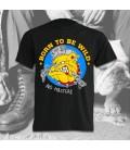 Camiseta Born To Be Wild - Madriz Warriors