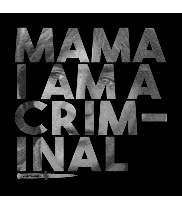 Camiseta Mama I am a Criminal - Madriz Warriors