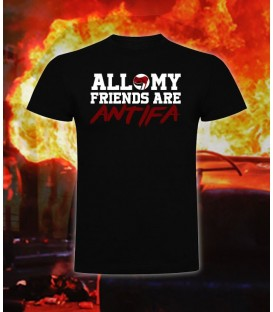 Camiseta All my friends are Antifa - Bloodsheds